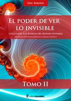 El poder de ver lo invisible - Eric Barone
