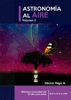 Astronomía al aire II - Héctor Rago