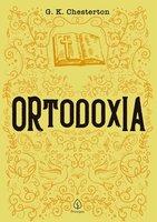 Ortodoxia - G. K. Chersterton