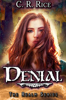 Denial - C.R. Rice