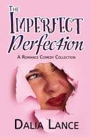 Imperfect Perfection - Dalia Lance