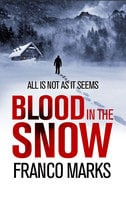 Blood in the Snow - Franco Marks