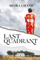 Last Quadrant - Meira Chand