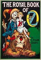The Royal Book of Oz - L Frank Baum, Ruth Plumly Thompson