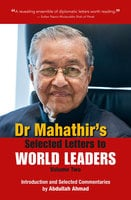 Dr Mahathir's Selected Letters to World Leaders-Volume 2 - Dr Mahathir Mohamad