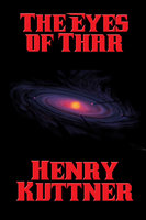 The Eyes of Thar - Henry Kuttner