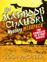 The Mahboob Chaudri Mystery MEGAPACK ™: The Complete Mystery Series - Josh Pachter