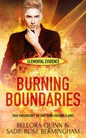 Burning Boundaries - Bellora Quinn, Sadie Rose Bermingham