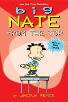 Big Nate: From the Top - Lincoln Peirce
