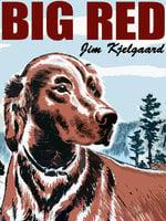 Big Red - Jim Kjelgaard