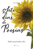 Sete dias de poesia - Liedna Klindjey