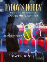 Daddy's Hobby -Detrás de la sonrisa - Owen Jones