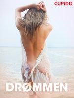 Drømmen – erotiske noveller - Cupido