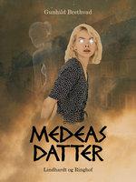 Medeas datter - Gunhild Brethvad