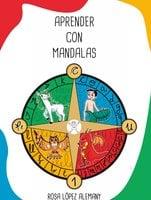 Aprender con Mandalas - Rosa López Alemany