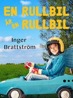 En rullbil är en rullbil - Inger Brattström