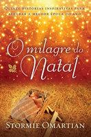 O milagre do Natal - Stormie Omartian