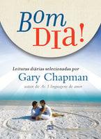 Bom dia! - Gary Chapman