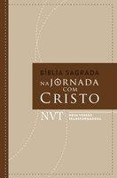 Bíblia sagrada Na jornada com Cristo - Maurício Zágari, Daniel Faria