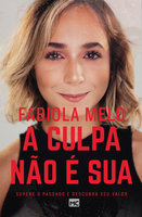 A culpa não é sua - Fabiola Melo