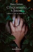 Conquistando a Jeremy - Darlis Stefany