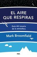 El aire que respiras - Mark Broomfield