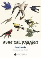 Aves del paraíso - Luisa Etxenike