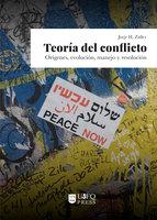 Teoría del conflicto - Jorje H. Zalles