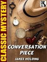 Conversation Piece - James Holding