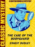 Case of the Bodyguard - Ernest Dudley