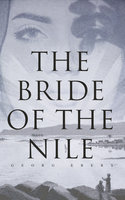 The Bride of the Nile - Georg Ebers