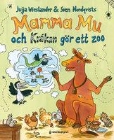 Mamma Mu och Kråkan gör ett zoo