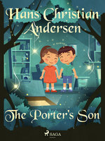 The Porter's Son - Hans Christian Andersen