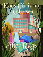 The Rags - Hans Christian Andersen
