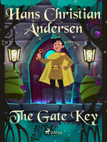 The Gate Key - Hans Christian Andersen