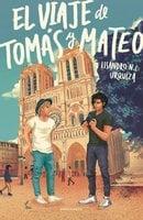 El viaje de Tomás y Mateo - Lisandro N. C. Urquiza
