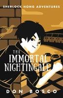 Sherlock Hong: The Immortal Nightingale - Don Bosco