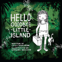 Hello Goodbye Little Island - Leila Boukarim