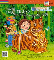 Abbie Rose and the Magic Suitcase: I saved two tigers with a really magical idea - Neil Humphreys