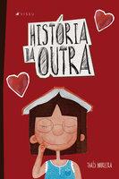 História da outra - Thaís Moreira