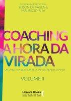 Coaching a hora da virada - Volume 2 - Mauricio Sita, Edson De Paula