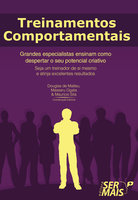 Treinamento comportamentais - Mauricio Sita, Massaru Ogata, Douglas De Matteu