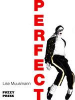 Perfect - Lise Muusmann