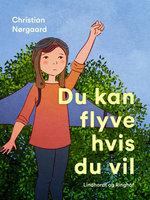 Du kan flyve hvis du vil - Christian Nørgaard