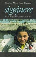 Sigøjnere - Carsten Fenger-Grøndahl, Malene Fenger-Grøndahl