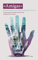 Amigas - Sarah Orne Jewett, Willa Cather, Kate Chopin