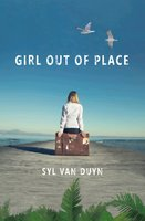 Girl Out Of Place - Syl Van Duyn