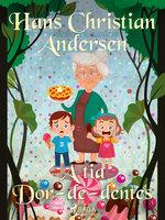A tia Dor-de-dentes - Hans Christian Andersen