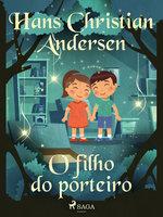O filho do porteiro - Hans Christian Andersen