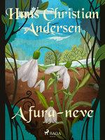 A fura-neve - Hans Christian Andersen